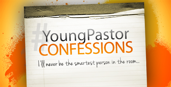 Young Pastor Confessions