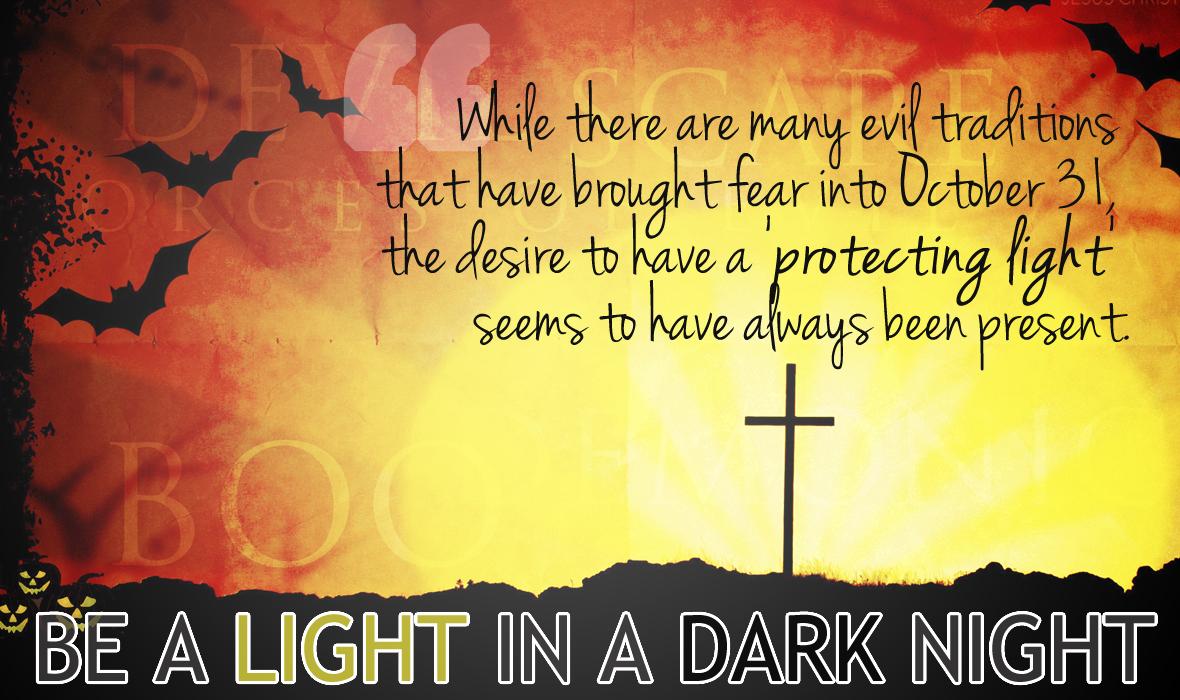 Halloween: Be a Light!