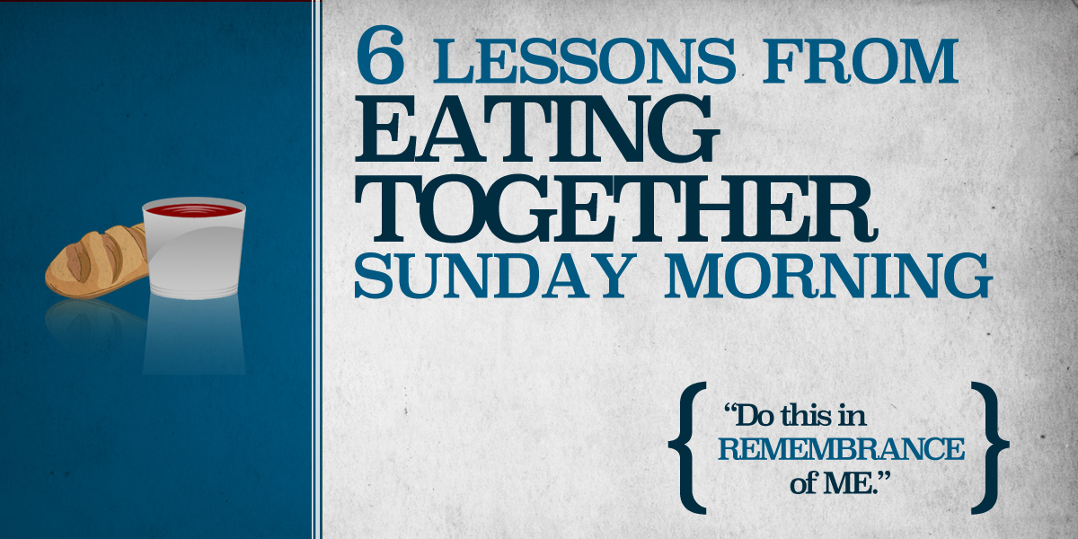 6 Lessons from Eating Together