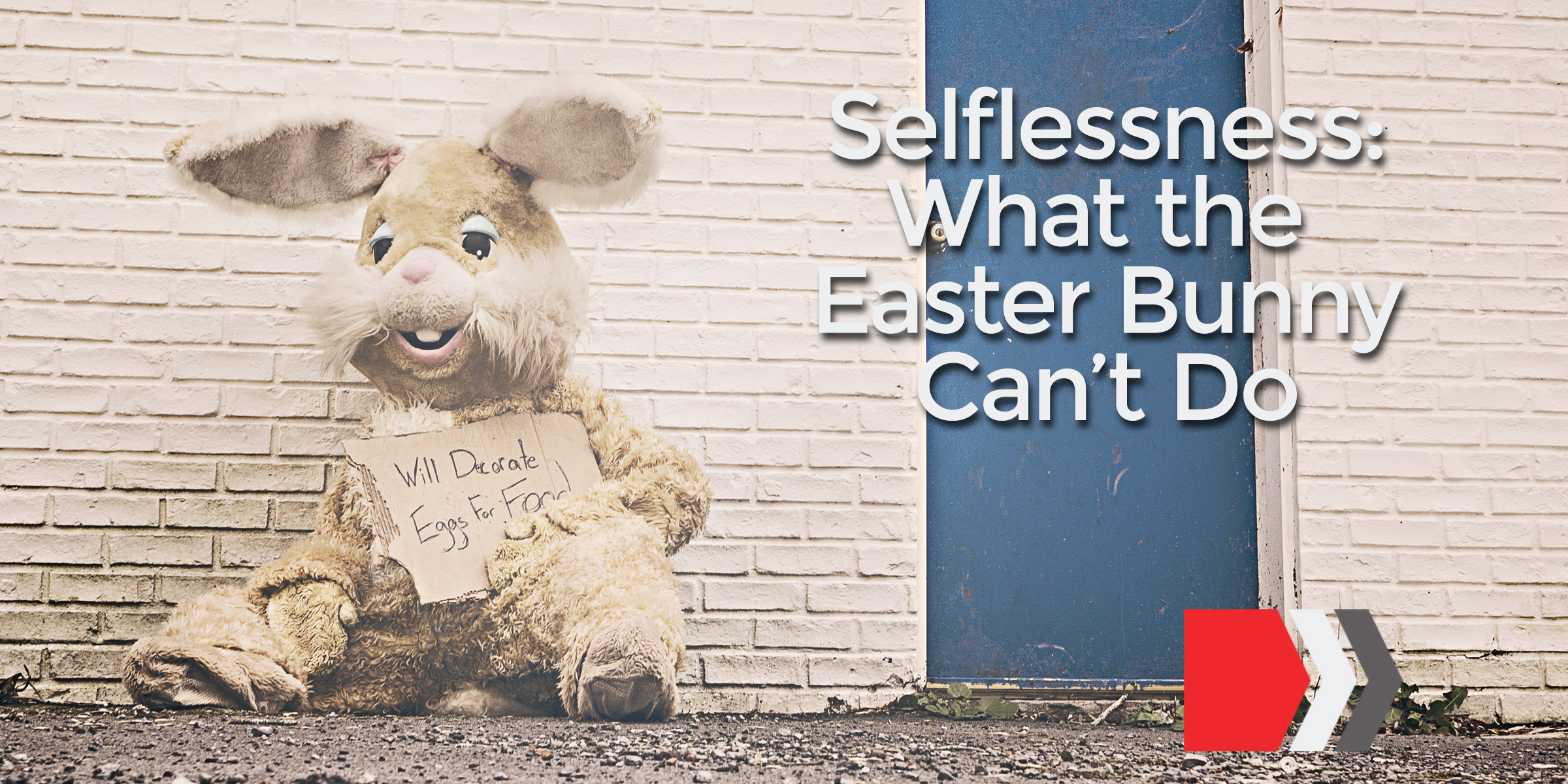 Easter selflessness