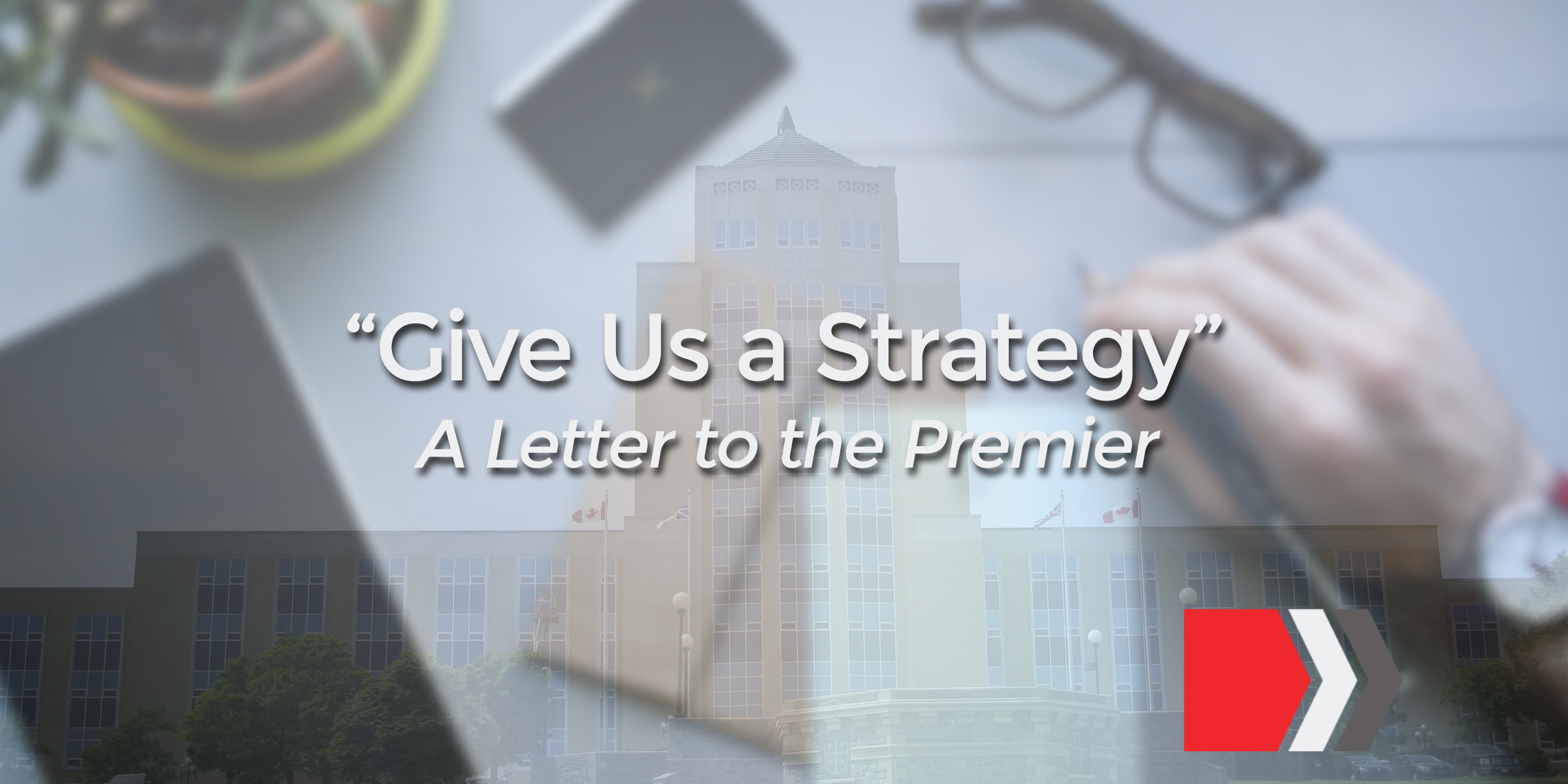 strategy A Letter To The Premier