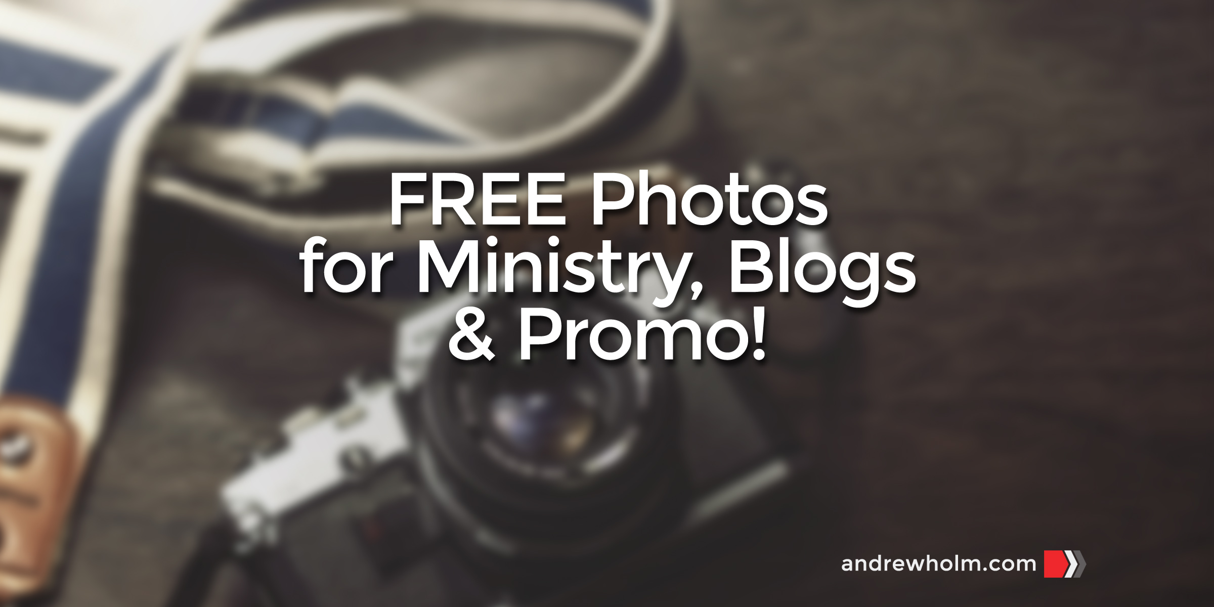 Free Photos For Ministry, Blogs & Promo