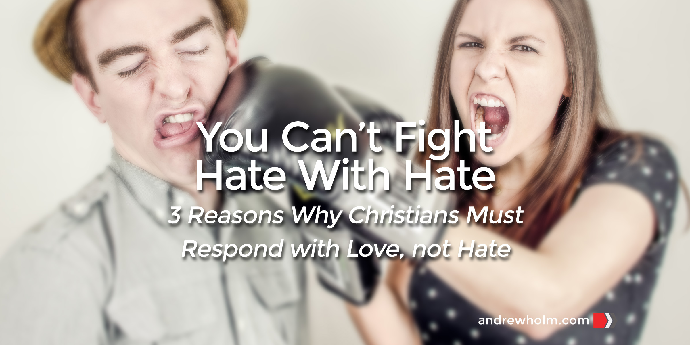 You Can't Fight Hate with Hate; Respond With Love