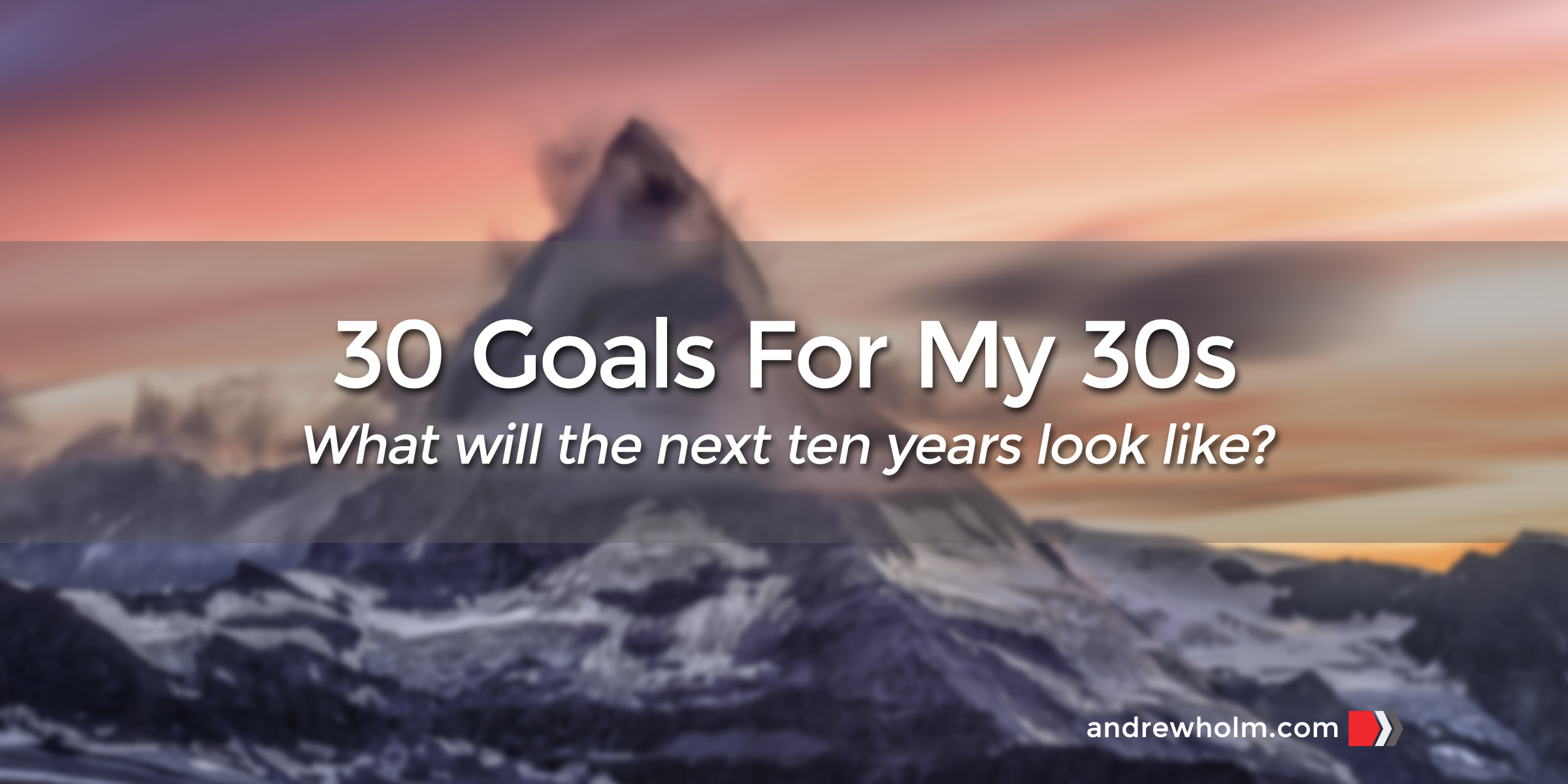 30 Goals for my 30s