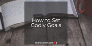 godly goal setting