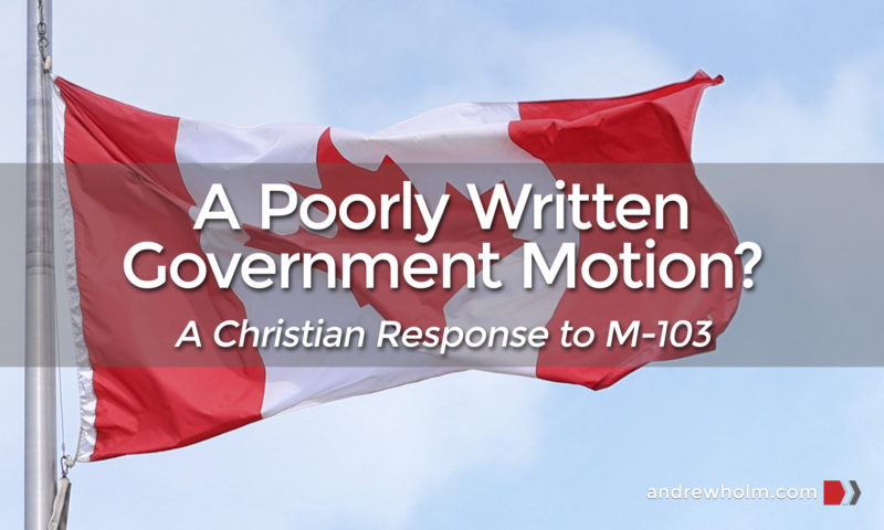 M-103 A Poorly Written Government Motion