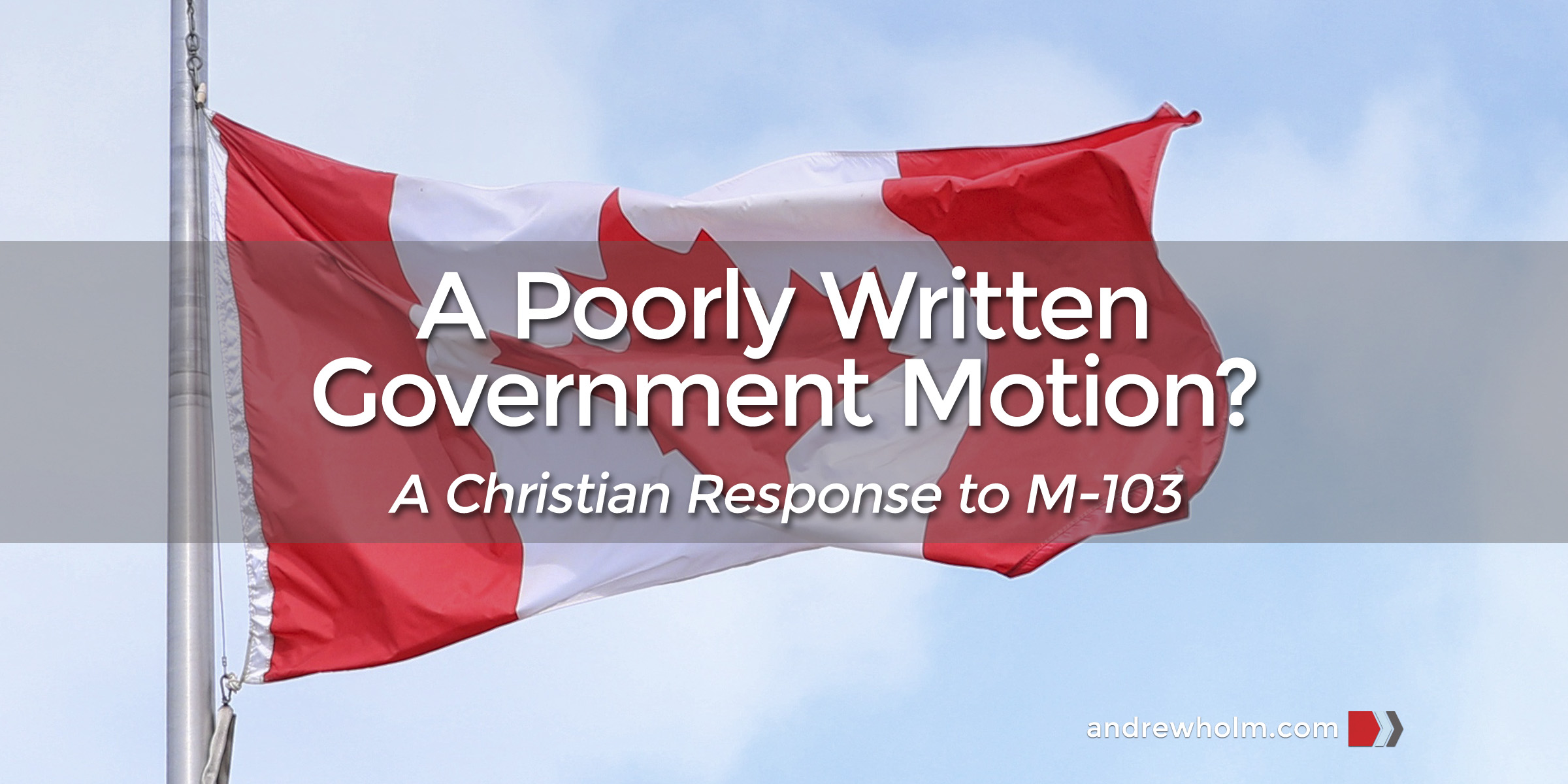 A Poorly Written Government Motion?