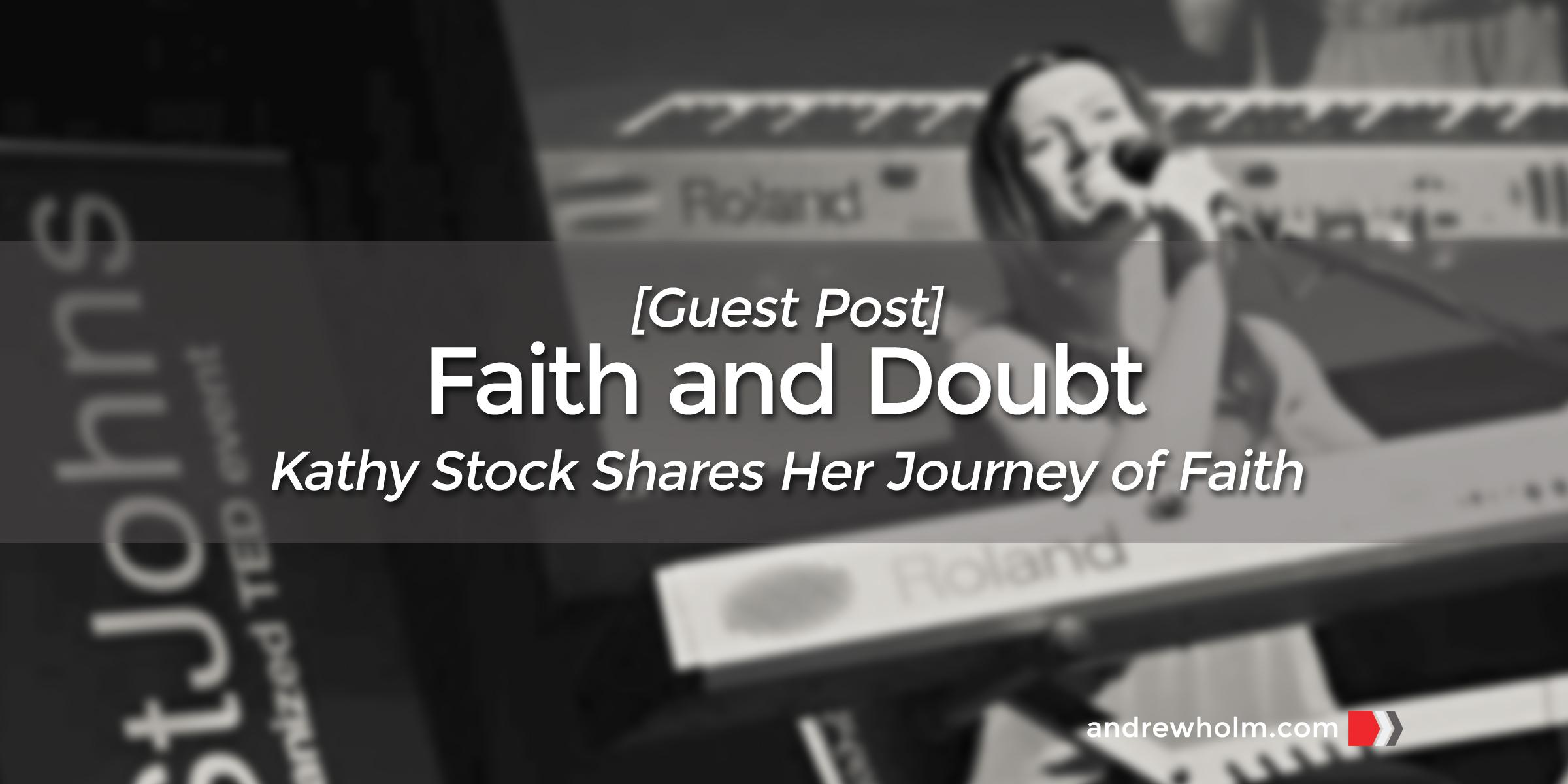 Faith and Doubt [Guest Post]