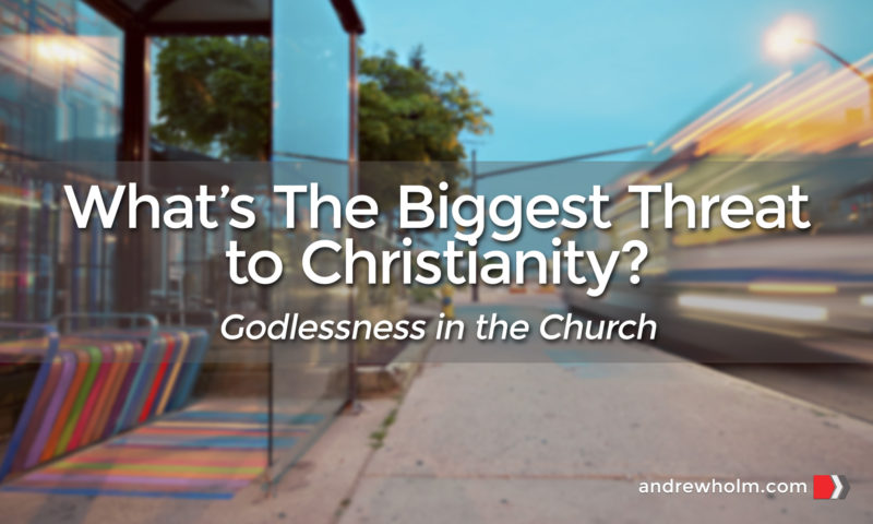 What's The Biggest Threat on Christianity