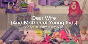 dear wife with young kids