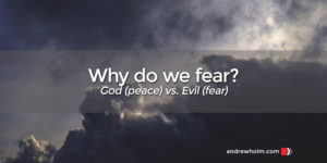 why do we fear