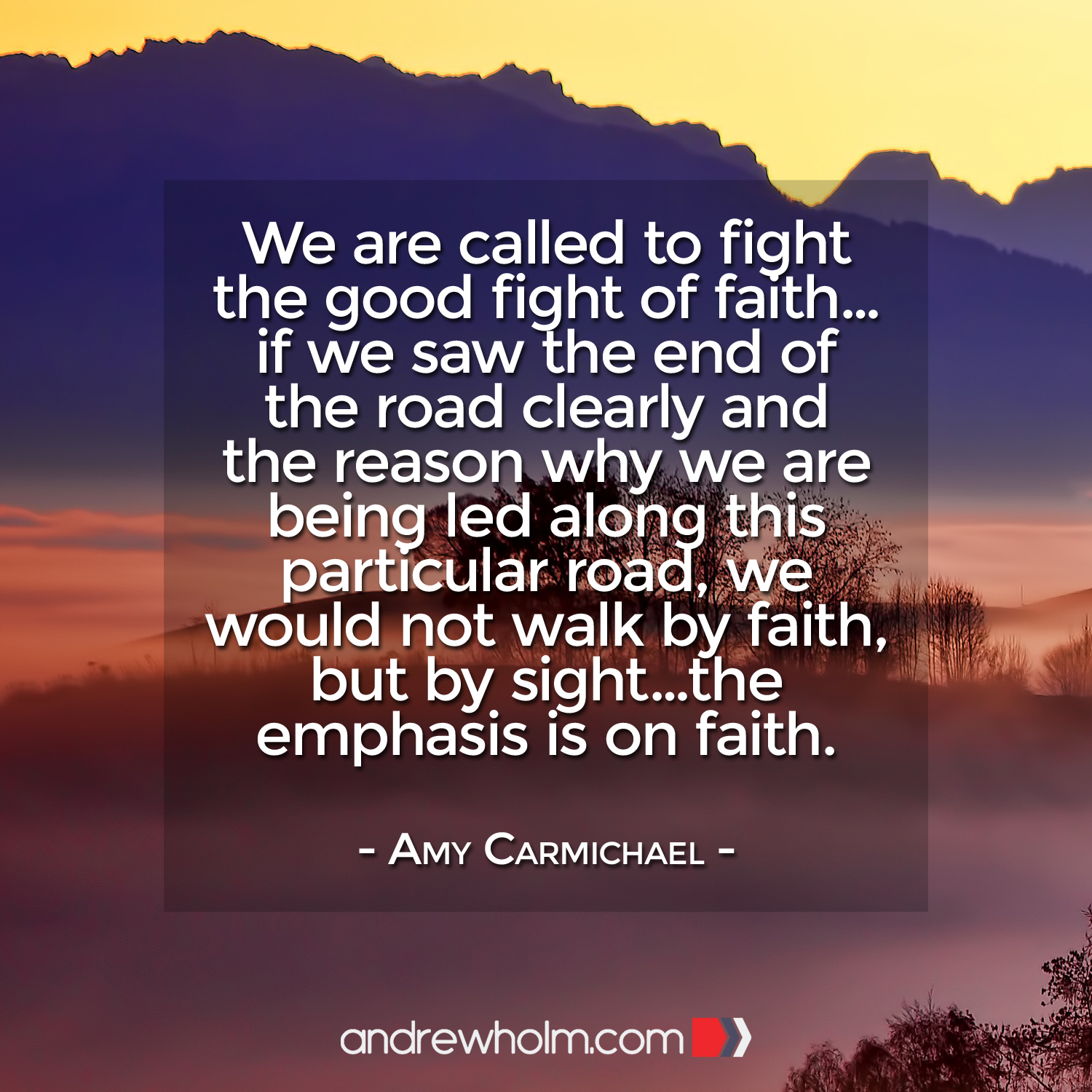 Fight of Faith - Amy Carmichael