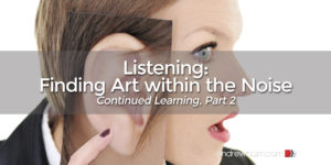 Listening Finding Art within the Noise