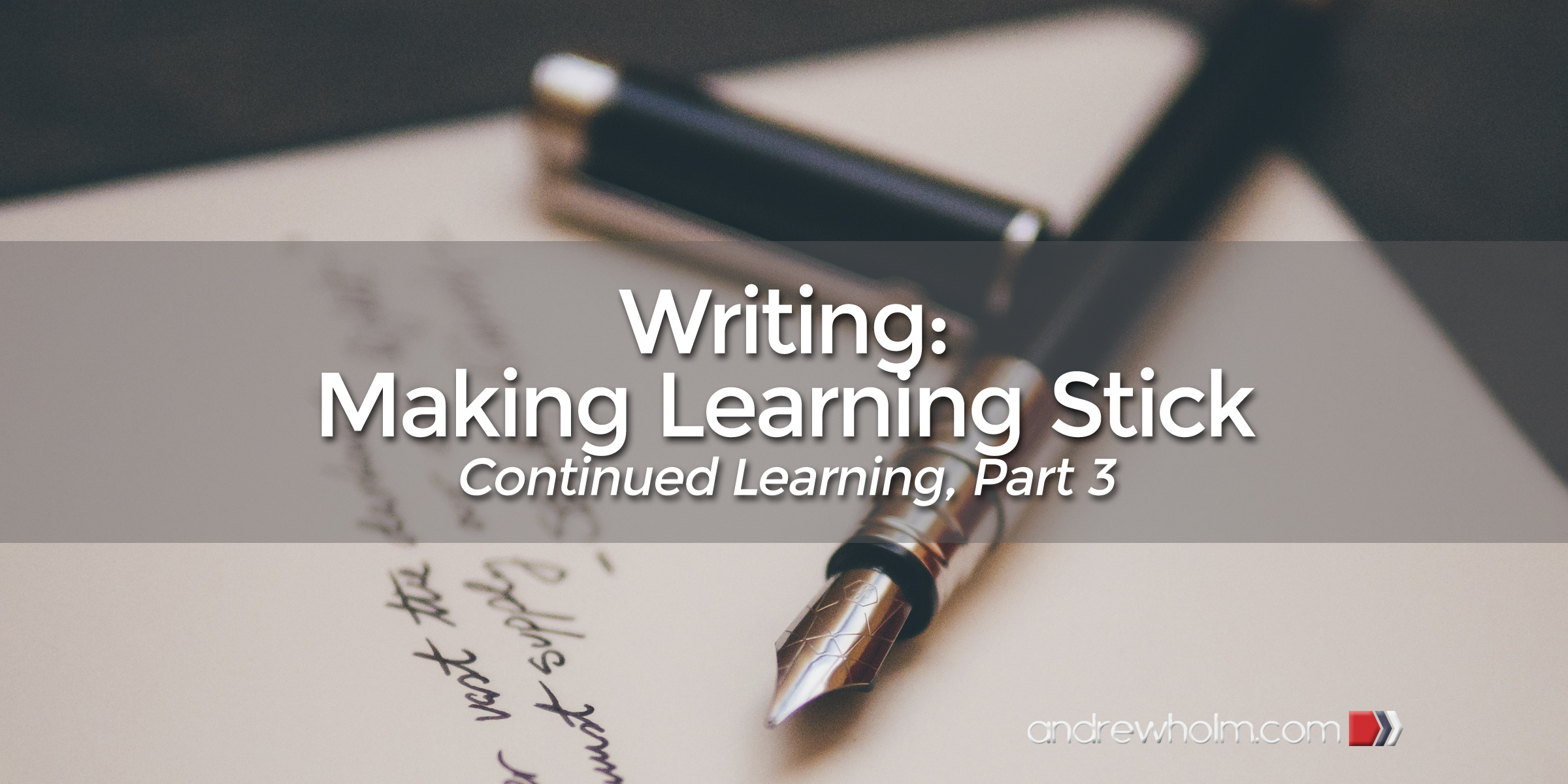 Writing: Making Learning Stick