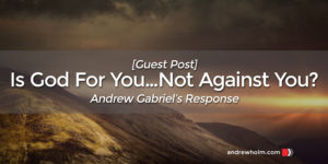 Is God For Us - Andrew Gabriel