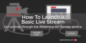 Launch A Live Stream