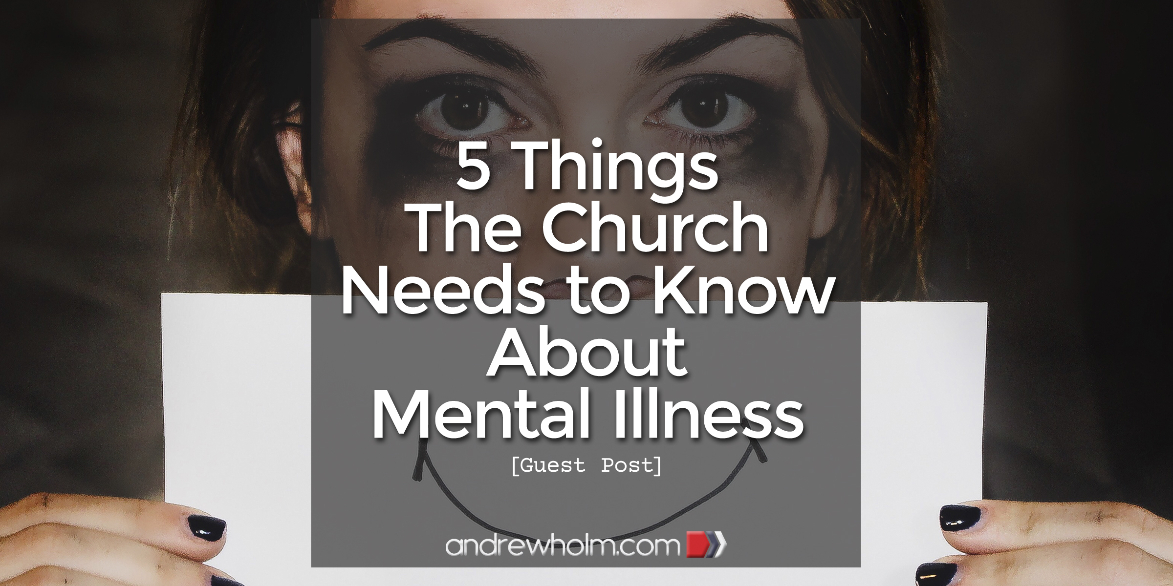 5 Things the Church Needs to Know About Mental Illness