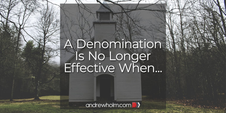 A Denomination Is No Longer Effective When