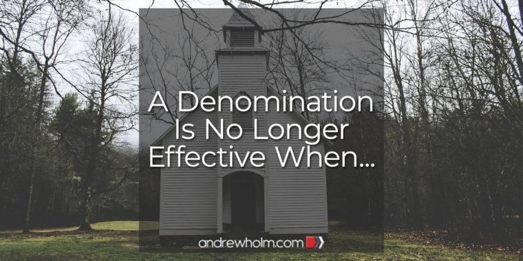 A Denomination Is No Longer Effective When
