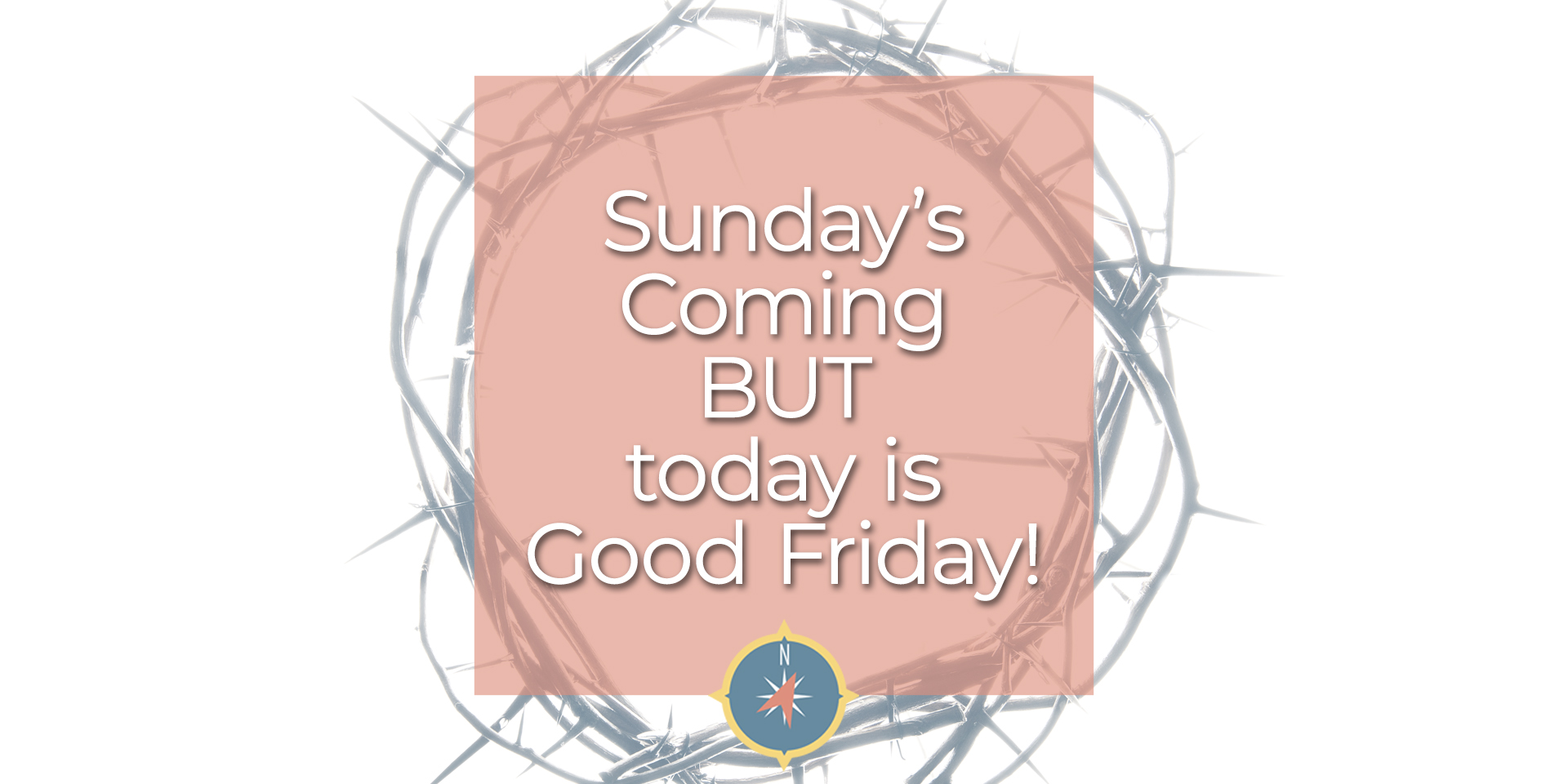 Sunday-is-coming-but-today-is-Good-Friday