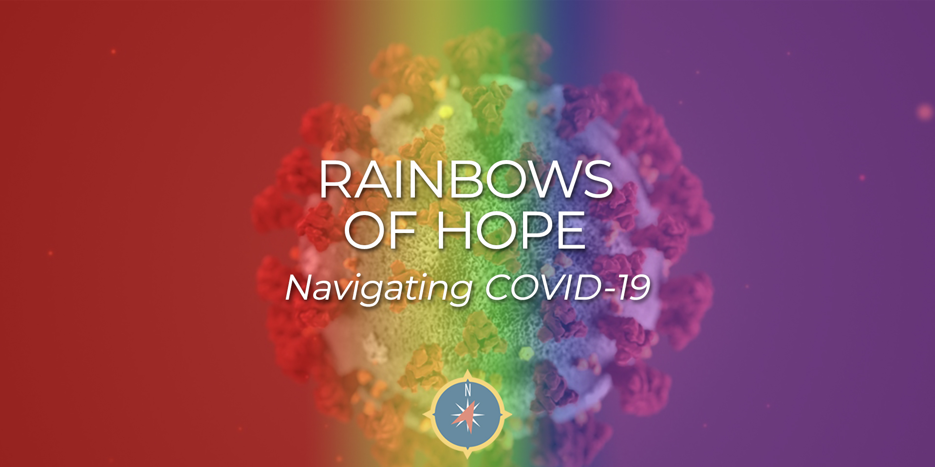 Rainbows of HOPE & COVID-19